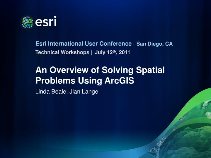 an overview of solving spatial problems using arcgis n.