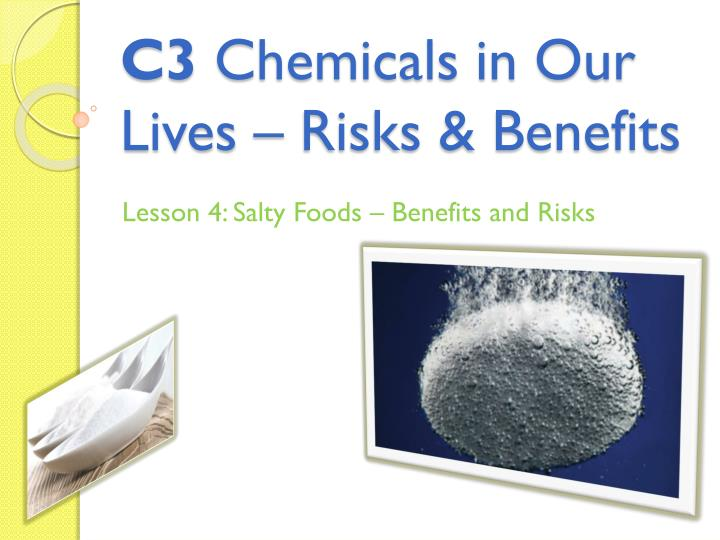 c 3 chemicals in our lives risks benefits n.