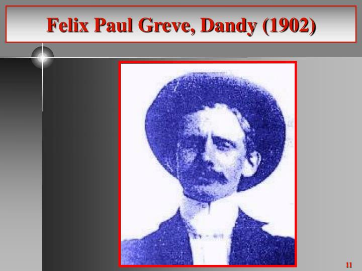 Felix Paul Greve, Dandy (1902)