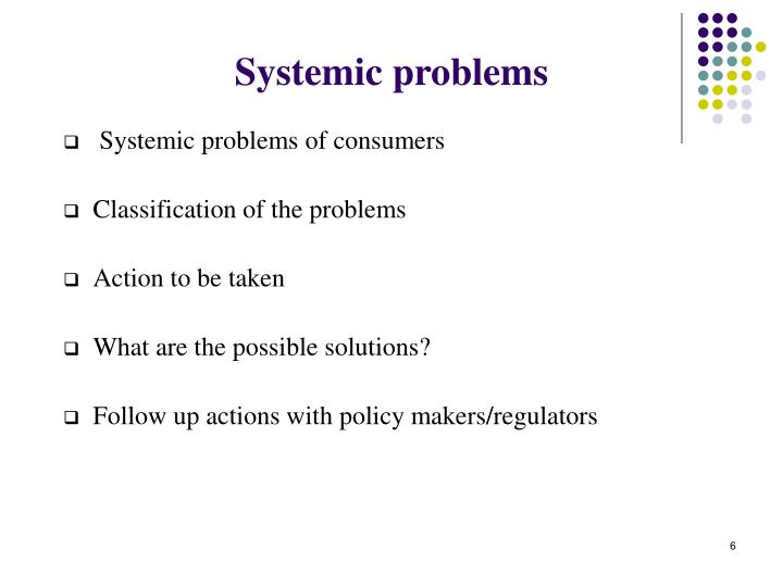 Systemic problems
