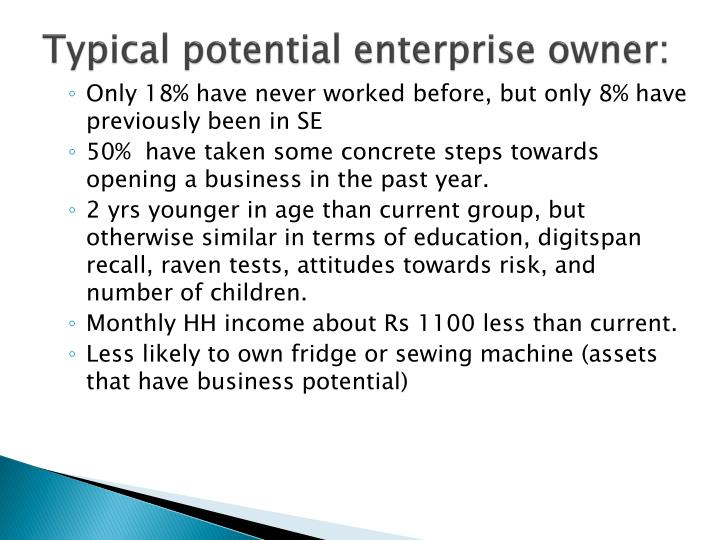 Typical potential enterprise owner: