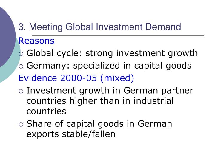 3. Meeting Global Investment Demand