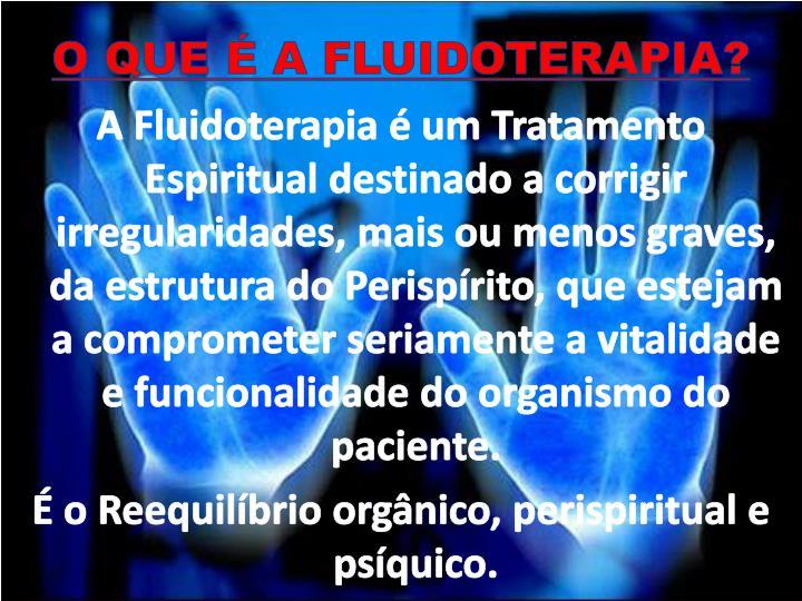 O QUE É A FLUIDOTERAPIA?