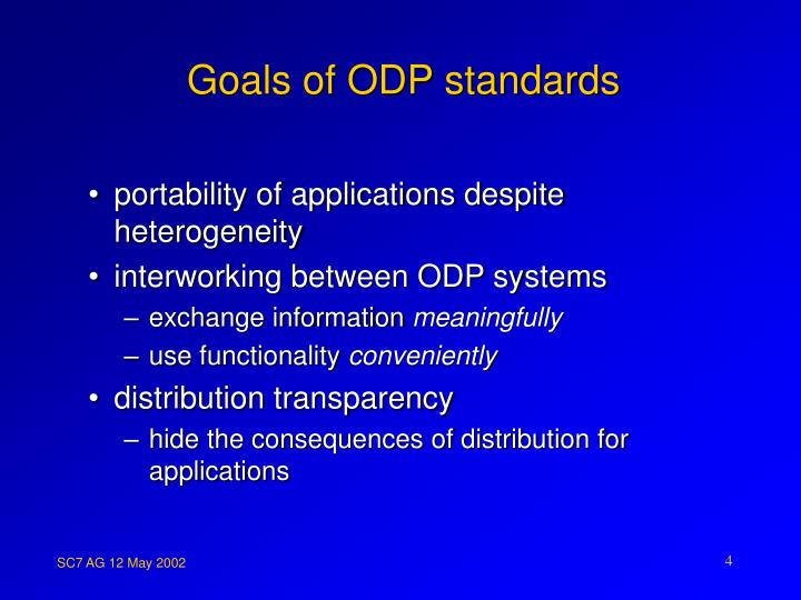 Goals of ODP standards