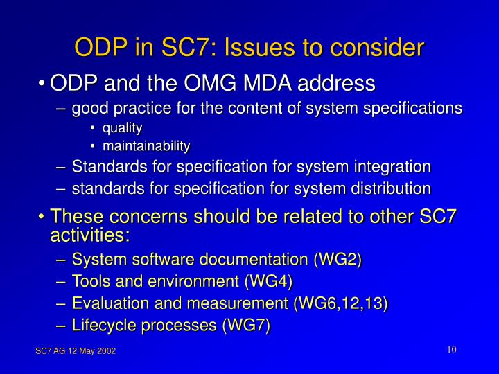 ODP in SC7: Issues to consider