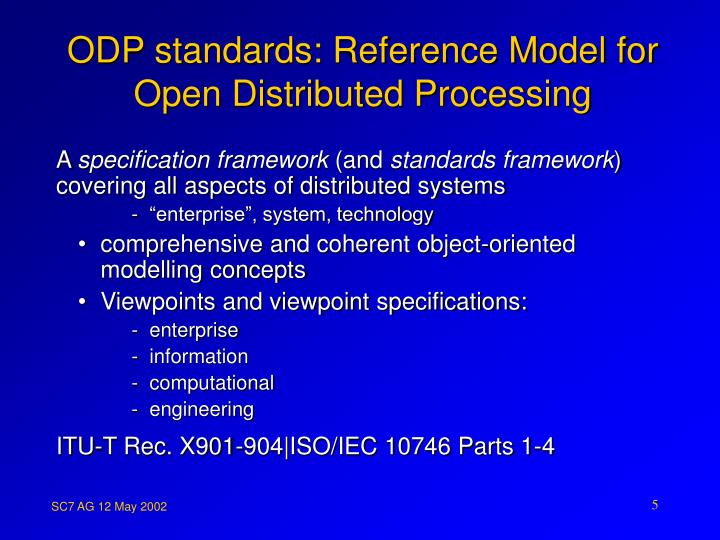 ODP standards: Reference Model for Open Distributed Processing