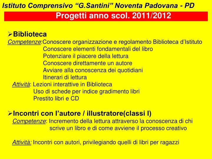 "Istituto Comprensivo ""G.Santini"" Noventa Padovana - PD"