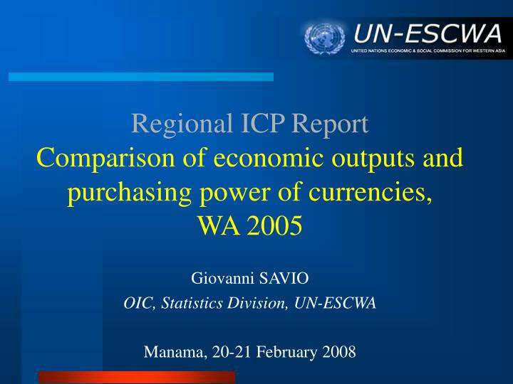 regional icp report comparison of economic outputs and purchasing power of currencies wa 2005