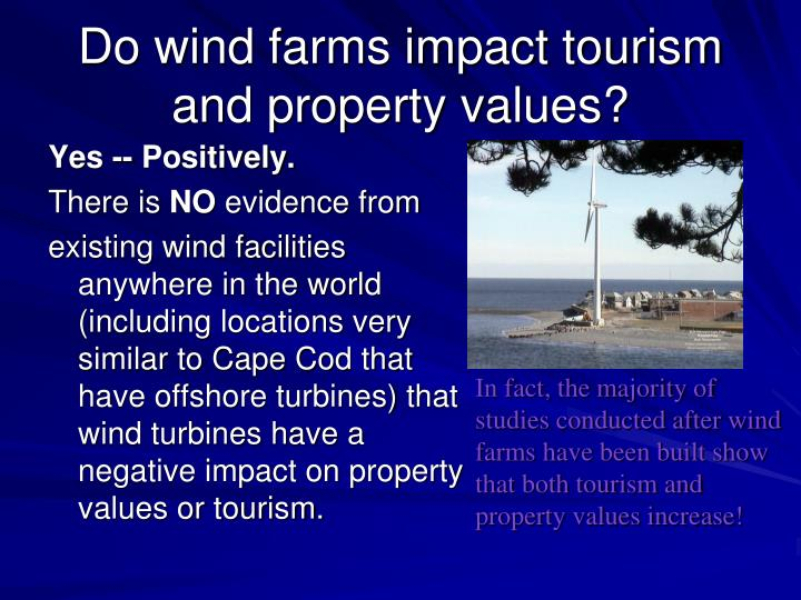 Do wind farms impact tourism and property values?