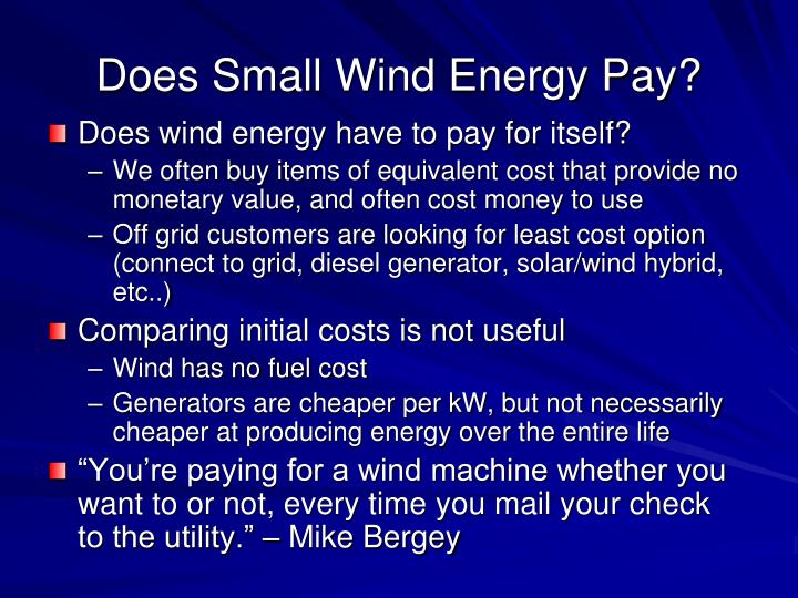 Does Small Wind Energy Pay?