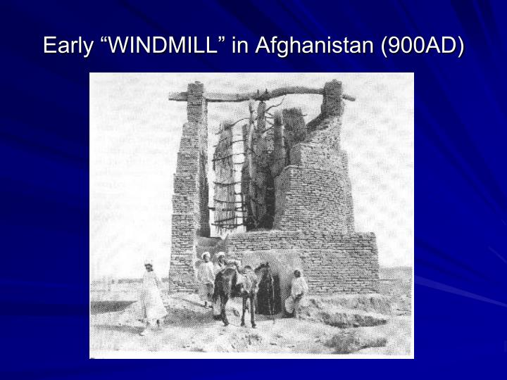 """Early """"WINDMILL"""" in Afghanistan (900AD)"""
