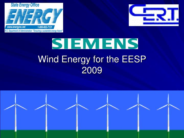 wind energy for the eesp 2009 n.