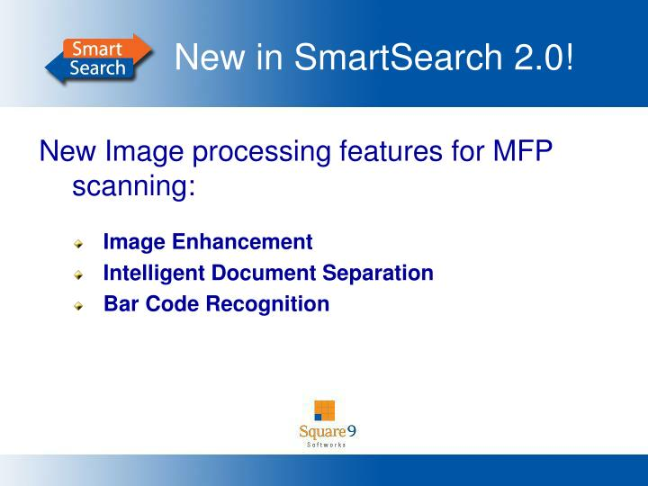 New in SmartSearch 2.0!
