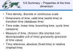 5 6 summary properties of the time dimension