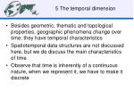 5 the temporal dimension