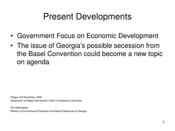 Present Developments