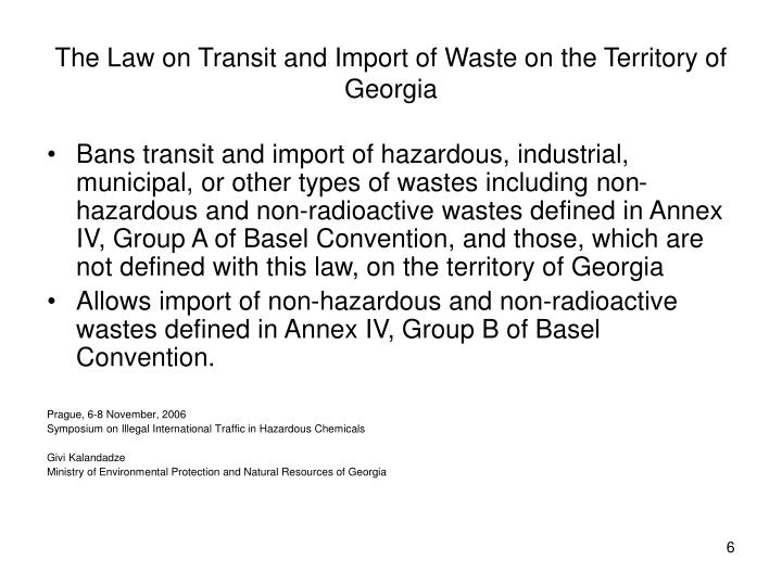 The Law on Transit and Import of Waste on the Territory of Georgia