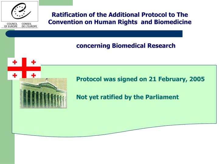 Ratification of the
