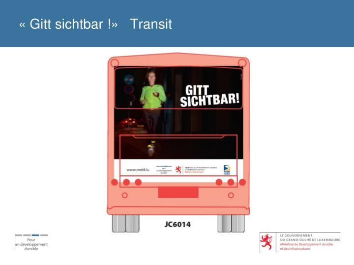 «Gitt sichtbar !»   Transit