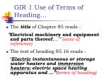 gir 1 use of terms of heading2
