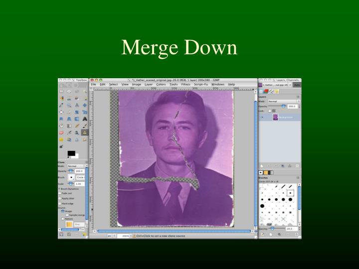 Merge Down