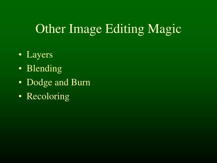 Other Image Editing Magic