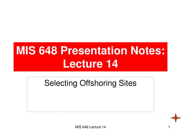 mis 648 presentation notes lecture 14 n.