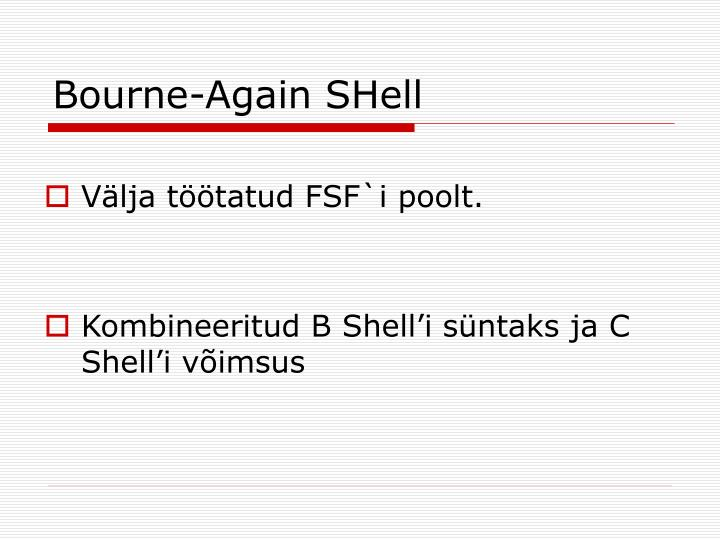 Bourne-Again SHell