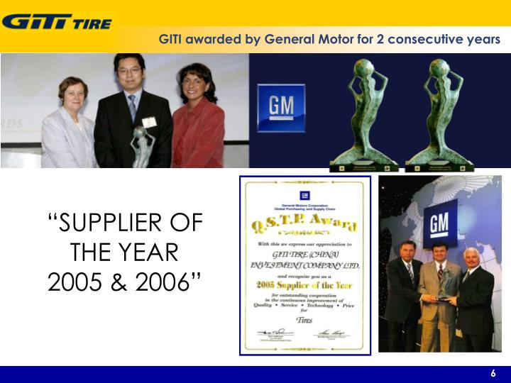 GITI awarded by General Motor for 2 consecutive years