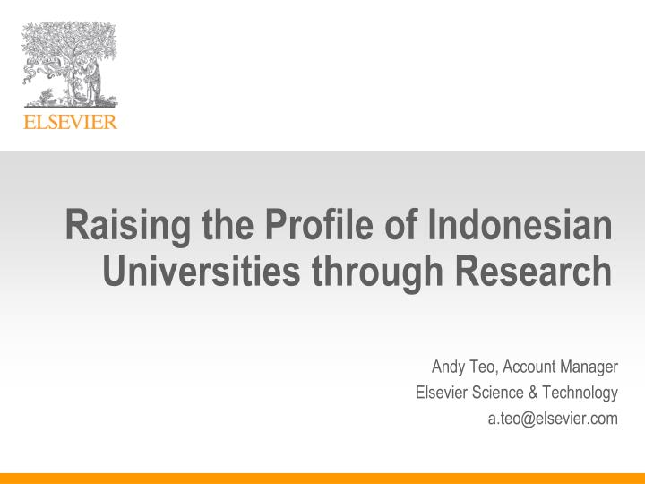 raising the profile of indonesian universities through research n.