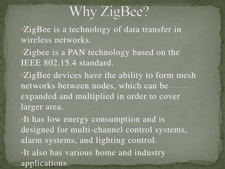 Why ZigBee?