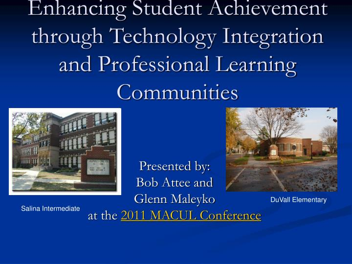 enhancing student achievement through technology integration and professional learning communities n.