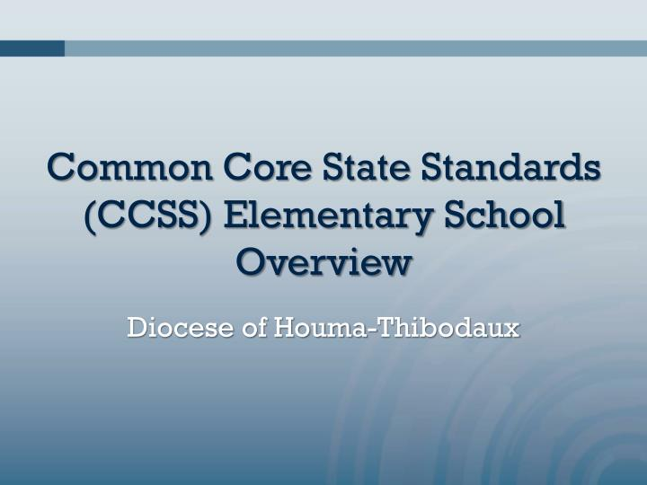 common core state standards ccss elementary school overview n.