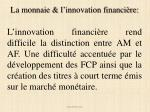la monnaie l innovation financi re