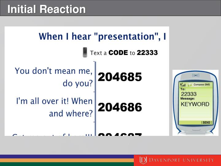 Initial Reaction