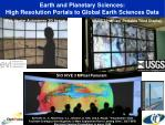 earth and planetary sciences high resolution portals to global earth sciences data