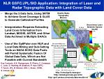 nlr gsfc jpl sio application integration of laser and radar topographic data with land cover data