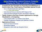 opt ical networking i nternet p rotocol comp uter bringing the power of lambdas to users