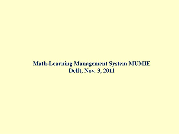 Math-Learning Management System MUMIE