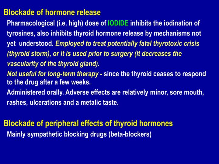 Blockade of hormone release