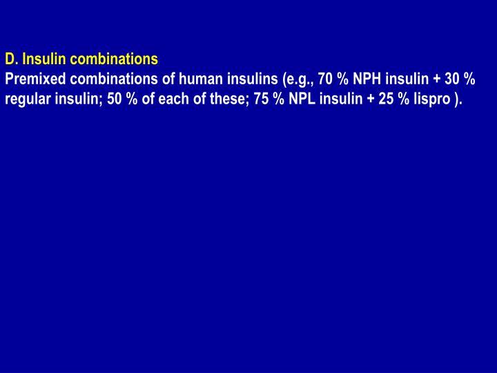 D. Insulin combinations