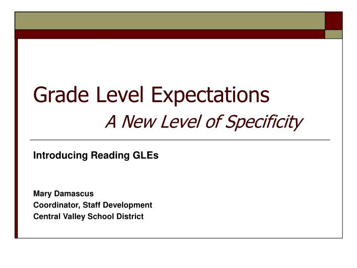grade level expectations a new level of specificity n.