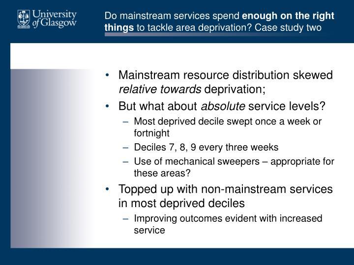 Do mainstream services spend
