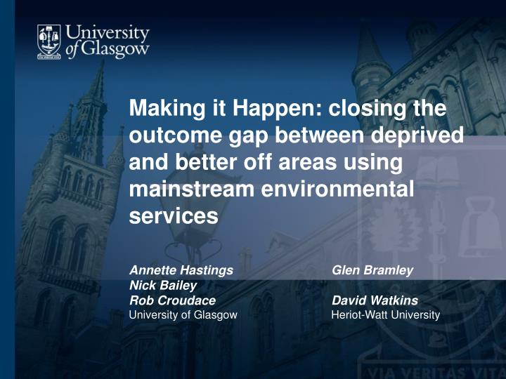 Making it Happen: closing the outcome gap between deprived and better off areas using mainstream env...