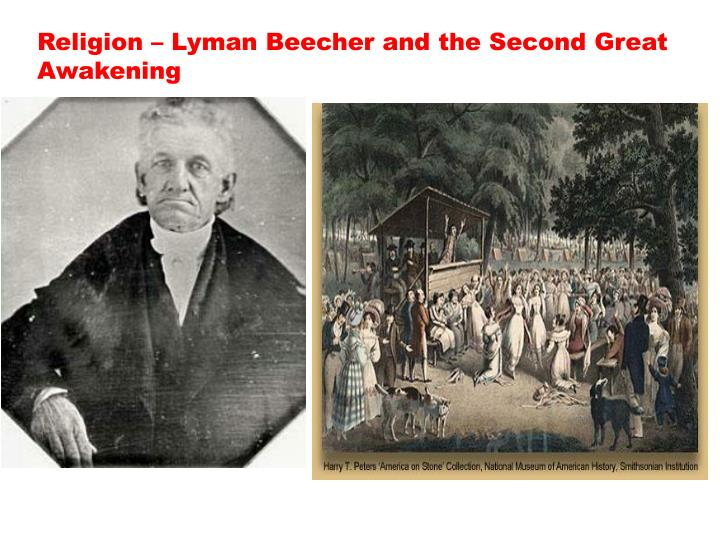 Religion – Lyman Beecher and the Second Great Awakening