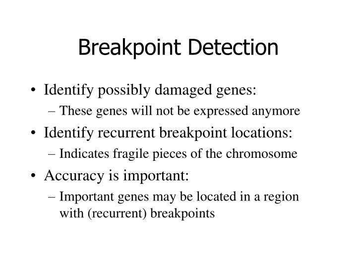Breakpoint Detection