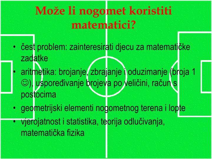 Mo e li nogomet koristiti matematici