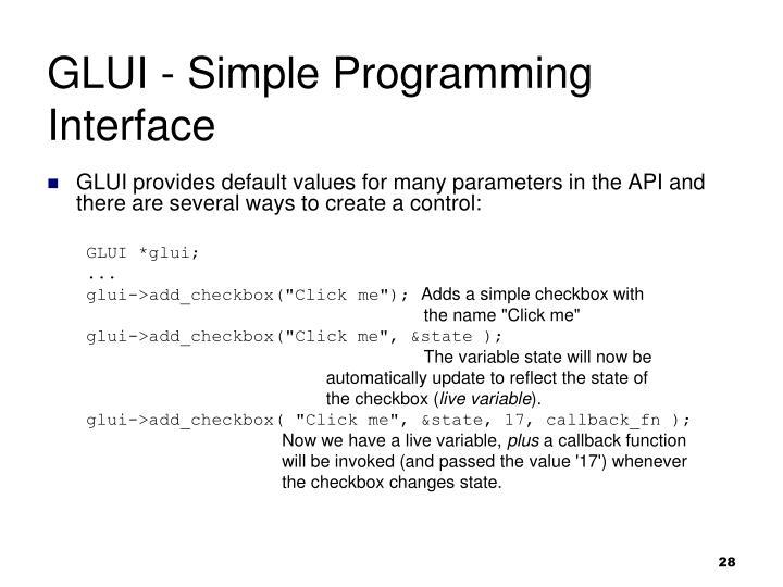 GLUI - Simple Programming Interface