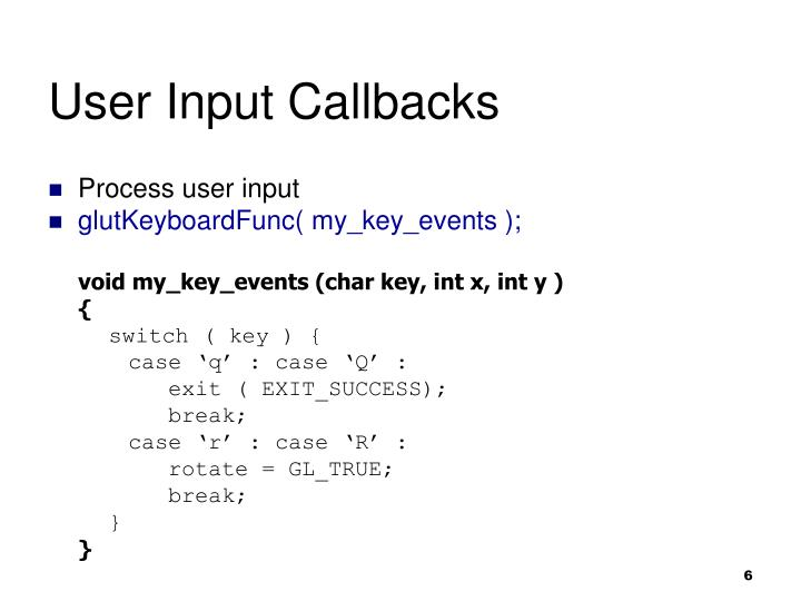 User Input Callbacks