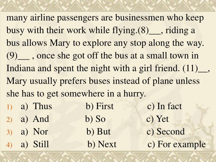 many airline passengers are businessmen who keep
